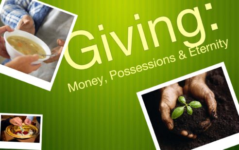 Giving: Money Possessions and Eternity