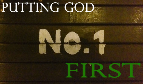 Putting God First